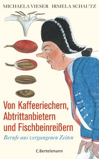 Cover: Von Kaffeeriechern, Abtrittanbietern und Fischbeinreißern